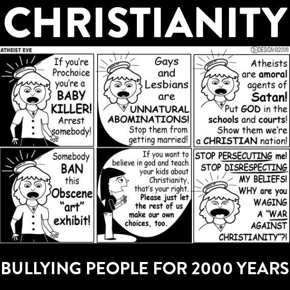Chrisitanity bullying people for 2000 years